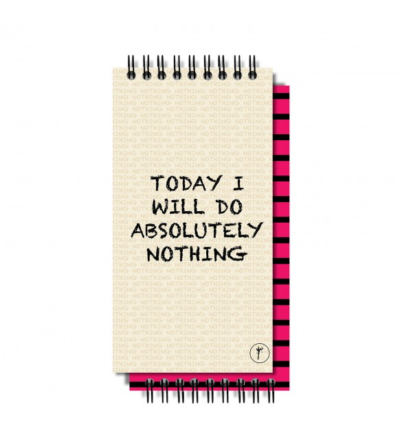 Today I Will Do Absolutely Nothing To-Do-List