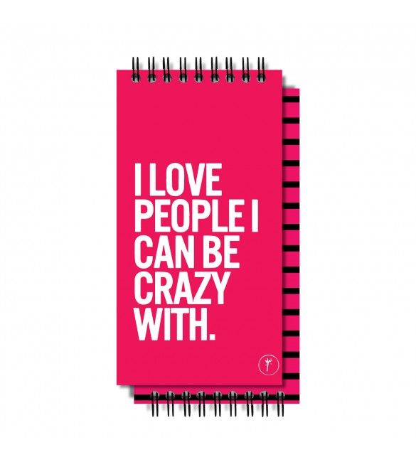 I Love People I Can Be Crazy With To-Do-List