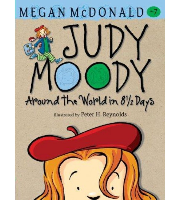 Judy Moody 07 : Around the Word in 8 1/2 Days