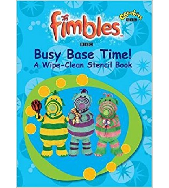"""Fimbles"" - Busy Base Time: A Wipe-clean Stencil Book"
