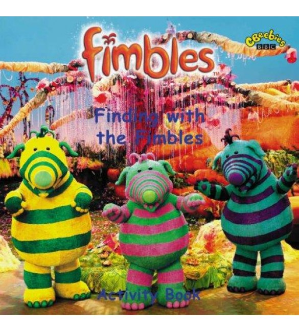 Fimbles : finding with the fimbles