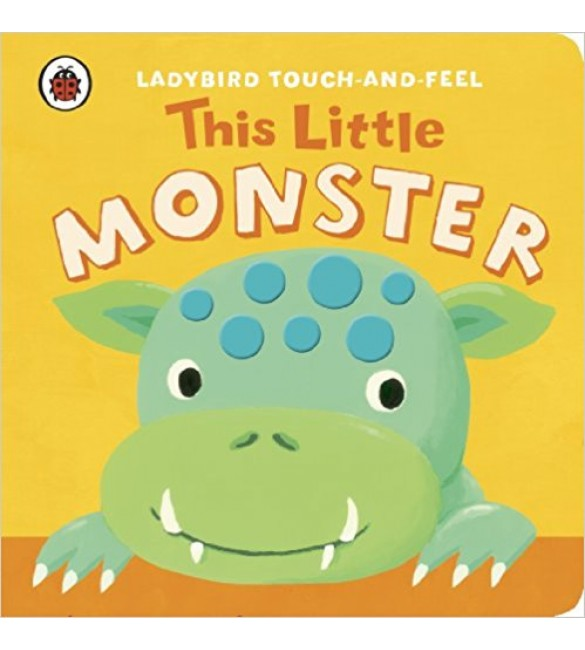 Touch and Feel This Little Monster