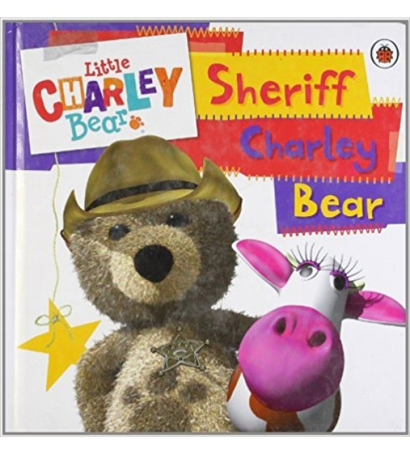 Little Charley Bear: Sheriff Charley