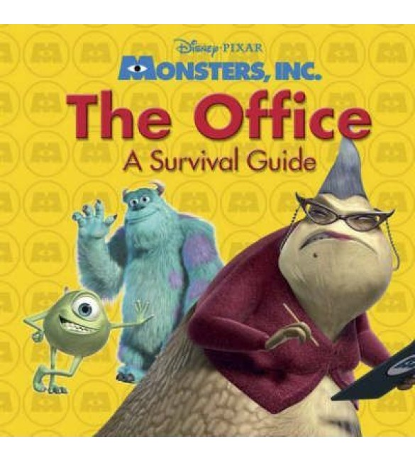 """Monsters, Inc."" : The Office - A Survival Guide"