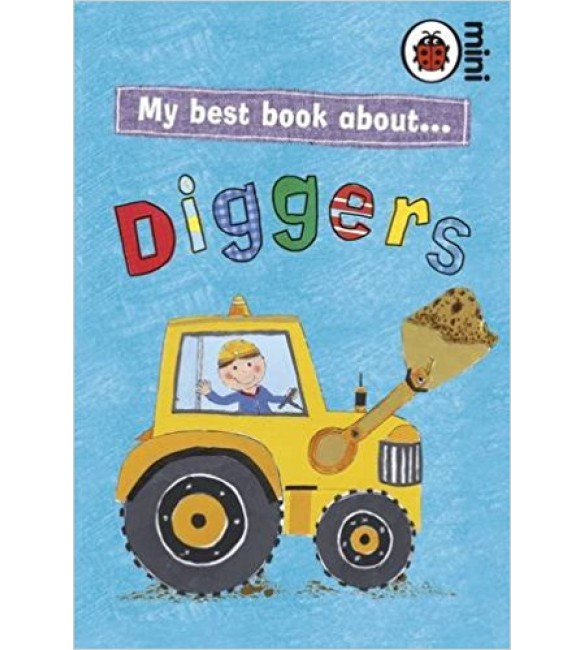 My Best Book About Diggers