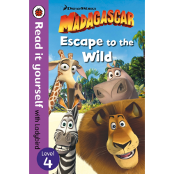 Madagascar: Escape to the Wild – Read It Yourself with Ladybird Level 4 - English
