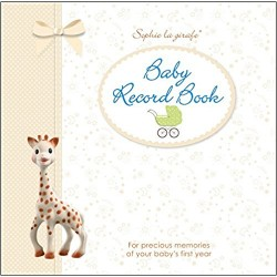 Sophie la girafe Baby Record Book: For Precious Memories of Your Baby's First Year