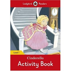 Ladybird Readers Level 1 - Cinderella Activity Book