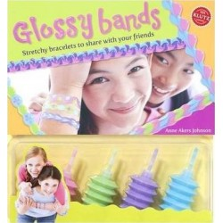 Glossy Bands : Stretchy Bracelets to Share with Your Friends