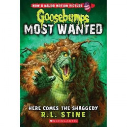Here Comes the Shaggedy (Goosebumps: Most Wanted #9)