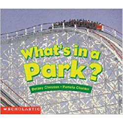 Whats In a Park-Betsey Chessen
