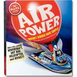 Klutz Air Power: Rocket Science Made