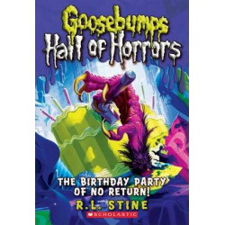 Goosebumps Hall of Horrors: The Birthday Party of No Return