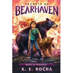 Secrets of Bearhaven: Battle for Bearhaven