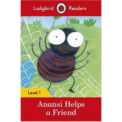 Ladybird Readers Level 1 : Anansi Helps a Friend SB