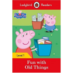 Ladybird Readers Level 1 : Fun with Old Things SB