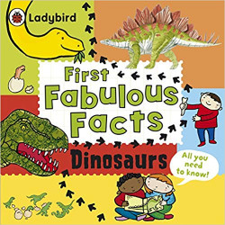 L.B First Fabulous Facts : Dinosaurs