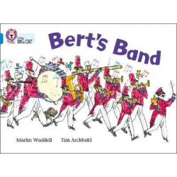 Collins: Big Cat Readers: Bert's Band