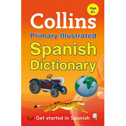 Collins: Primary Illustrated Spanish Dictionary