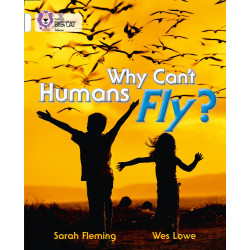Collins:Why Can't Humans Fly?