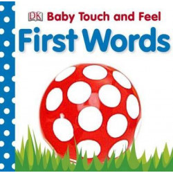 DK Baby Touch and Feel : First Words
