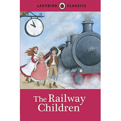 Ladybird Classics : The Railway Children