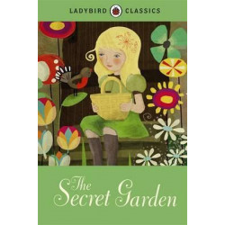 Ladybird Classics : The Secret Garden