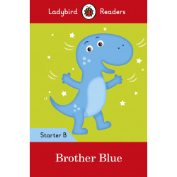 Ladybird Readers Starter Level B : Brother Blue SB