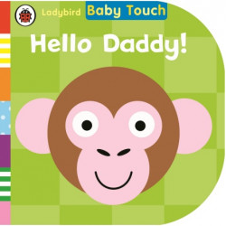 Ladybird : Baby Touch: Hello, Daddy!