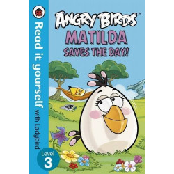 Ladybird : Read it Yourself L3 : Angry Birds Matilda