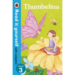 Ladybird : Read it Yourself L3 : Thumbelina