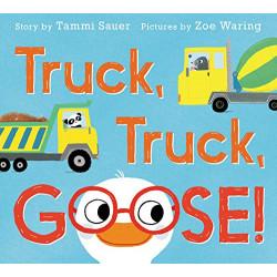 Harper Collins: Truck, Truck, Goose!