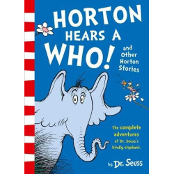 Dr. Suess's Horton Hears a Who! and Other Horton Stories