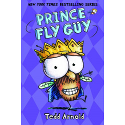 Scholastic: Prince Fly Guy By Tedd Arnold