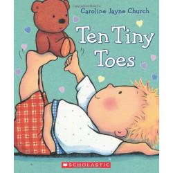 Scholastic: Ten Tiny Toes By Caroline Jayne Church