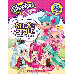 Scholastic: Shopkins: Stick 'n' Style Activity Book