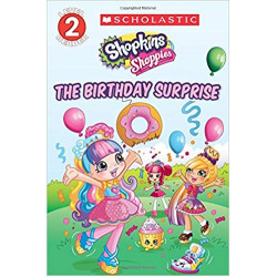 Scholastic: Shopkins: The Birthday Surprise
