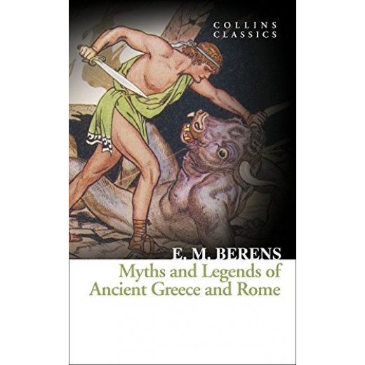 Myths and Legends of Ancient Greece and Rome(Collins Classics)Paperback,304 Pages