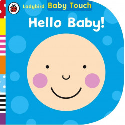 Ladybird Baby Touch: Hello, Baby! Board Book, 12 pages
