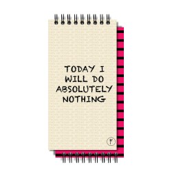 To Do List YM Sketch-Today I Will Do Absolutely Nothing