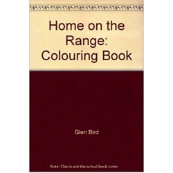 Home on the Range: Colouring Book