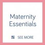 Maternity Essentials